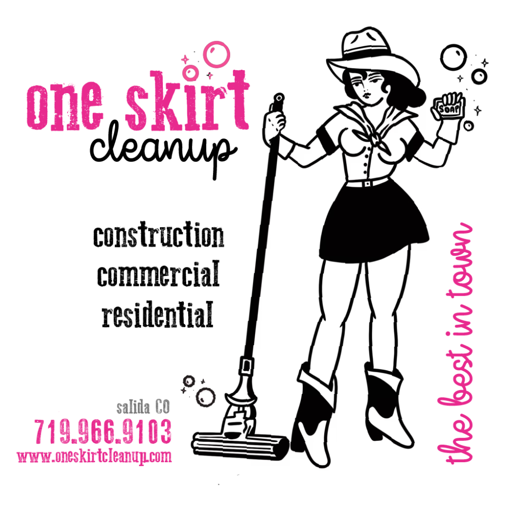 One Skirt Cleanup :: Construction Cleans Salida Chaffee County Colorado